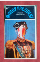 Modrý prezident - CHALOUPKA Otakar