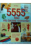 5555 rad pro šikovné hospodyňky. Abeceda nápadů pro každou domácnost - BÍLEK Jiří