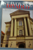 Stavovské divadlo. Historie a současnost - BENEŠOVÁ Z./ SOUČKOVÁ T./ FLÍDROVÁ D.
