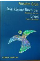 Das kleine Buch der Engel - GRÜN Anselm