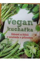 Vegan kuchařka. Zdraví a štíhlí v souladu s přírodou - BÍLÁ Lea Sage