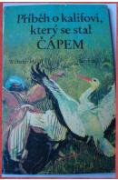 Příběh o kalifovi, který se stal čápem - HAUFF Wilhelm