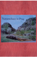 Naturschutz in Prag.  - ...autoři různí/ bez autora