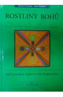 Rostliny bohů. Jejich posvátná, léčebná a halucinogenní moc - SCHULTES R. E./ HOFMANN A.