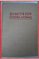 Dimitroff contra Goering. Enthüllungen über die Wahren Brandstifter - ...autoři různí/ bez autora