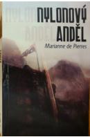 Nylonový anděl - PIERRES Marianne de