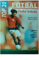 České hvězdy. Top 20. Fotbal - HOUŠKA V./ ČERVINKA O.