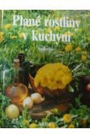 Plané rostliny v kuchyni - LÁNSKÁ Dagmar