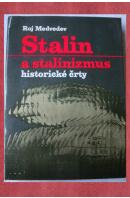 Stalin a stalinismus. Historické črty - MEDVEDEV Roj