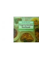 Vegetariánská kuchyně 1 - BROWN Sarah