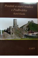 Pověsti a staré tradice z Podbrdska - KAZDA Karel sebral