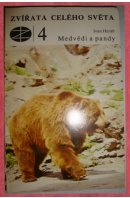 Medvědi a pandy. Zvířata celého světa 4 - HERÁŇ Ivan