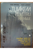 Tulákem ve větru Himálaje - RAKONCAJ J./ JASANSKÝ M.