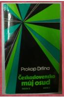 Československo můj osud II/2 - DRTINA Prokop