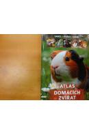 Atlas domácích zvířat. Savci/ ptáci/ hadi - ... autoři různí/ bez autora