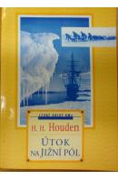 Útok na Jižní pól - HOUBEN H. H.