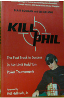 The Fast Track to Success in No-Limit Hold Em Poker Tournaments - RODMAN B./ NELSON L.