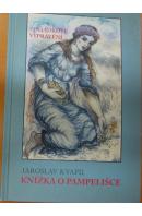 Knížka o Pampelišce - KVAPIL Jaroslav
