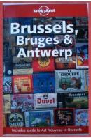 Brussels, Bruges and Antwerp - LOGAN Leanne/ COLE Geert