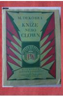 Kníže nebo clown - DEKOBRA Maurice