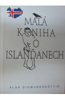 Malá kniha o Islanďanech - SIGMUNDSDÓTTIR Alda