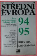 Střední Evropa č. 94/95. Říjen 1917 - listopad 1999 - ...autoři různí/ bez autora