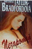 Nezapomeň - BRADFORDOVÁ Taylor Barbara