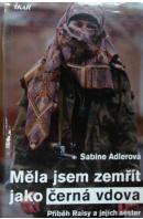 Měla jsem zemřít jako černá vdova - ADLEROVÁ Sabine