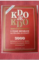Kdo je kdo v České republice na přelomu 20.století - ...autoři různí/ bez autora