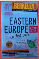 Eastern Europe. On the Loose. Berkeley Guides - ...autoři různí/ bez autora