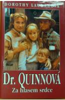 Dr. Quinnová. Za hlasem srdce - LAUDANOVÁ Dorothy