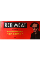 Red Meat 1. Své registry odtajňuje Max Cannon - CANNON Max