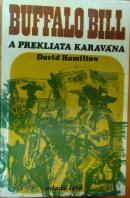 Buffalo Bill a prekliata karavána - HAMILTON David