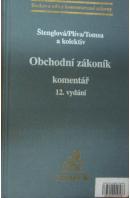 Obchodní zákoník. Komentář, 12. vydání - ŠTENGLOVÁ I./ PLÍVA S./ TOMSA M.