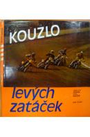 Kouzlo levých zatáček - JENČA J. I./ KAČER P.