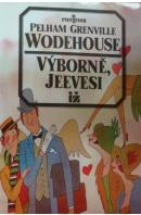 Výborně, Jeevesi - WODEHOUSE P. G.