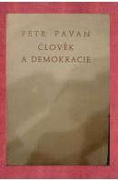 Člověk a demokracie - PAVAN Petr