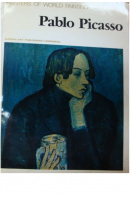 Pablo Picasso. Masters of World Painting - ... autoři různí/ bez autora