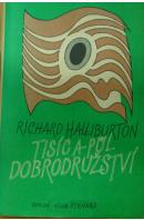 Tisíc a půl dobrodružství - HALLIBURTON Richard