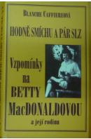 Hodně smíchu a pár slz. Vzpomínky na Betty MacDonaldovou a její rodinu - CAFFIEREOVÁ Blanche