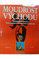 Moudrost Východu. Hinduismus/ Buddhismus/ Konfuciasmus/ Taoismus/ Šintoismus - LITTLETON Scott C. uspoř.