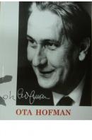 Ota Hofman - ...autoři různí/ bez autora