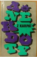 Anekdoty z Karpat - …autoři různí/ bez autora