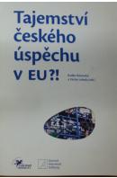 Tajemství českého úspěchu v EU?! - HOKOVSKÝ R./ LEBEDA V.