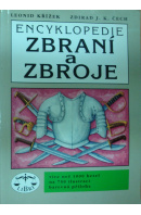 Encyklopedie zbraní a zbroje - KŘÍŽEK L./ ČECH Z.