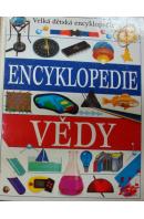 Encyklopedie vědy. Velká dětská encyklopedie - ...autoři různí/ bez autora