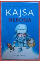 Kajsa Nebojsa - LINDGRENOVÁ Astrid