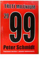 Třetí milénium 2999 - SCHMIDT Peter
