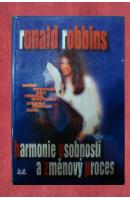Harmonie osobnosti a změnový proces - ROBBINS Ronald