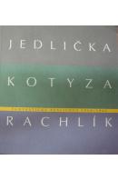 Fantastický realismus 1960 - 1966 - JEDLIČKA J./ KOTYZA V./ RACHLÍK M.